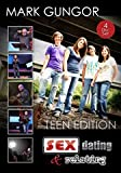 Mark Gungor - Sex, Dating & Relating Teen Edition