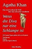Wenn die Diva nur eine Schlampe ist (German Edition)