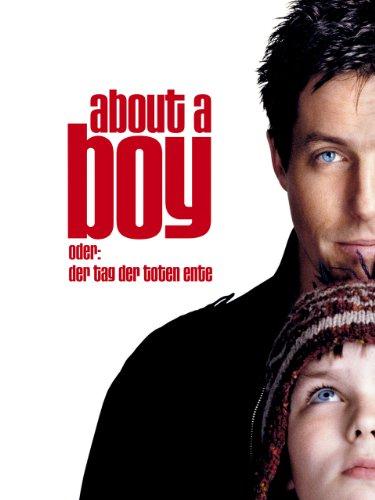 Filmcover About a Boy oder: Der Tag der toten Ente