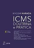 ICMS - Doutrina e Prática