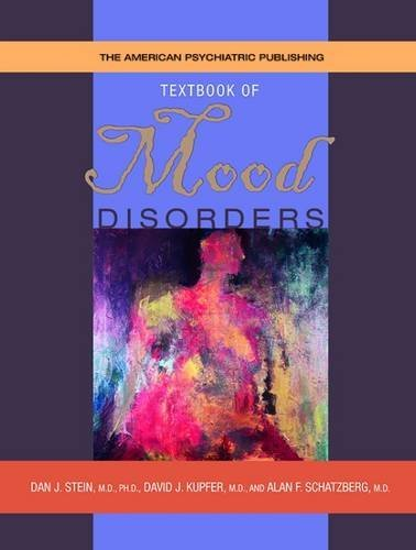 The American Psychiatric Publishing Textbook of Mood Disorders