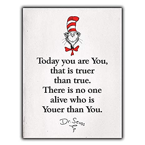 Amazoncom Metal Sign Wall Plaque Today You Are You Dr Seuss