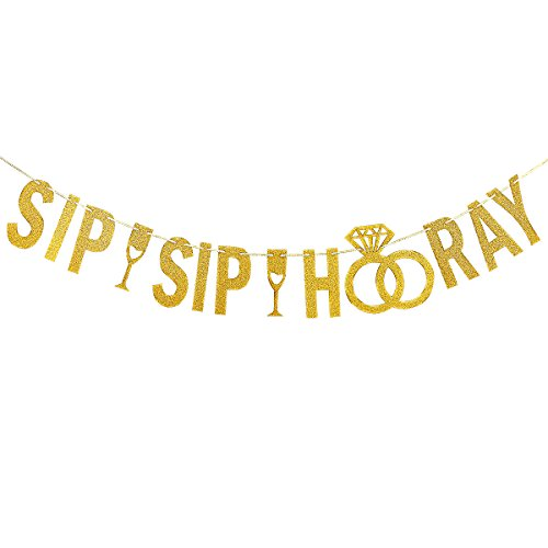 Gold Glittery Sip Sip Hooray Banner,Bachelorette Wedding Graduation Birthday Holiday Baby Shower Party - Wedding Banner