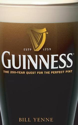 (Guinness: The 250 Year Quest for the Perfect Pint)