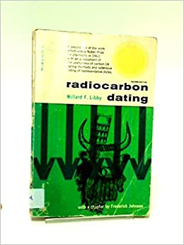 Willard f Libby karbon dating dating en nigerianske mann