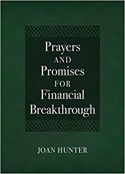 Prayers and Promises for Financial Breakthrough, by Joan Hunter