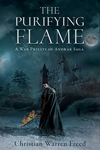 The Purifying Flame: A War Priests of Andrak Story