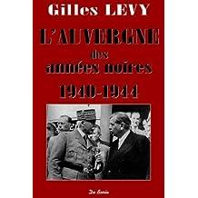 L'Auvergne des années noires