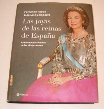 Las Joyas de Las Reinas de Espaqa (Spanish Edition)