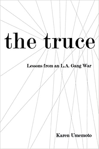 Book The Truce: Lessons from an L.A. Gang War