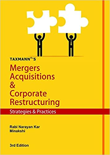 Mergers Acquisitions & Corporate Restructuring - Strategies & Practices - byRabi Narayan Kar/Minakshi