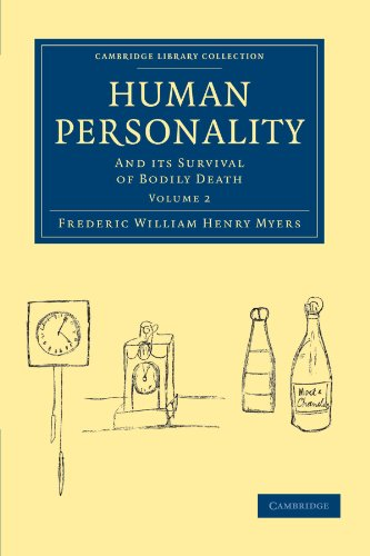 - Human Personality: And its Survival of Bodily Death (Cambridge Library Collection - Spiritualism and Esoteric Knowledge) (Volume 2)