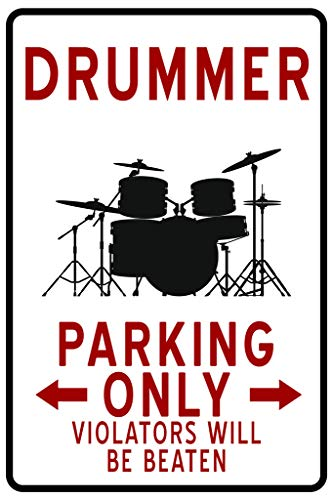 Traffic Sign Posters - Drummer Parking Only Funny Sign Poster 12x18 Inch