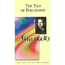 Tao of Philosophy (Alan Watts Love Of Wisdom)
