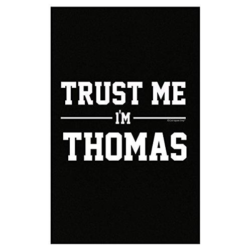 (Prints Express Trust Me Im Thomas Idea for Friends - Poster)