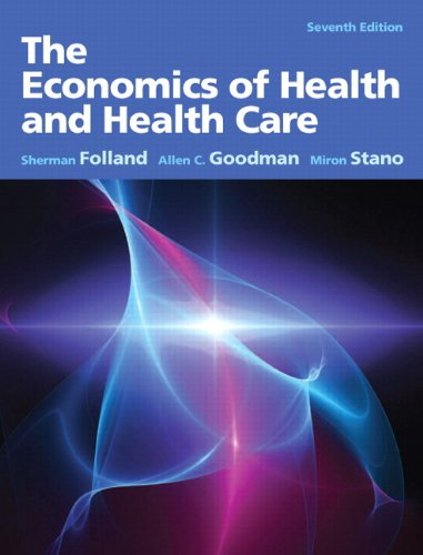 Economics of Health and Health Care, The (7th Edition) Pdf