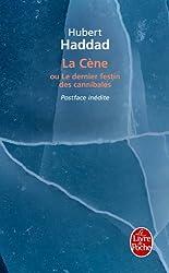 La Cène - Le Dernier festin des cannibales