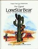 The Legend of LoneStar Bear, Remi Kramer, 0945887159