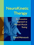 Product review for NeuroKinetic Therapy: An Innovative Approach to Manual Muscle Testing