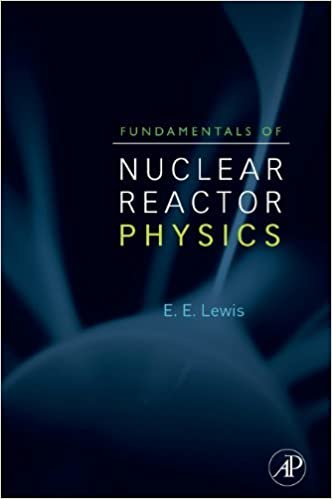 Fundamentals of nuclear reactor physics 1 elmer e lewis amazon fundamentals of nuclear reactor physics 1st edition kindle edition fandeluxe Images