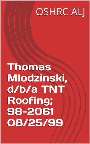 Thomas Mlodzinski, D/b/a TNT Roofing; 98 2061 08/