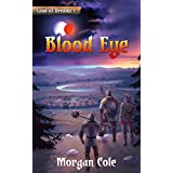Blood Eye (Land of Dreams Book 1)