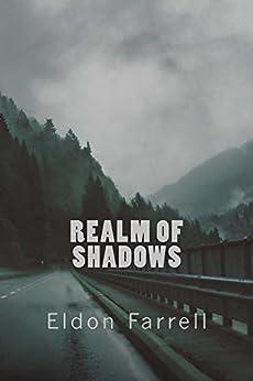 Realm of Shadows (Descent Book 3) by [Farrell, Eldon]