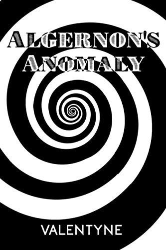Algernon's Anomaly