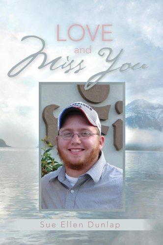 Lataa elektroniikkakirjat ilmaiseksi Love and Miss You: The Story of My Son Michael's Courageous Battle with Brain Cancer Suomeksi PDF DJVU
