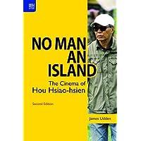 No Man an Island: The Cinema of Hou