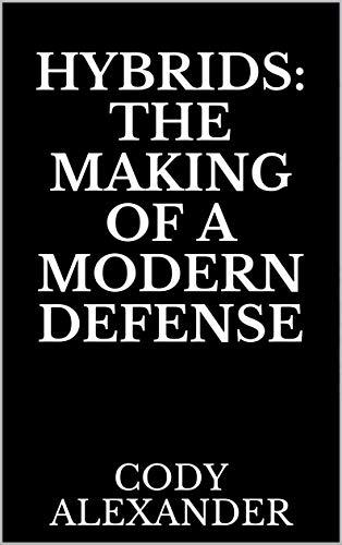 Hybrids: The Making of a Modern Defense (Football 50 Defense)