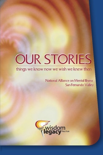 Our Stories: Things We Know Now We Wish We Knew Then: Amazon ...