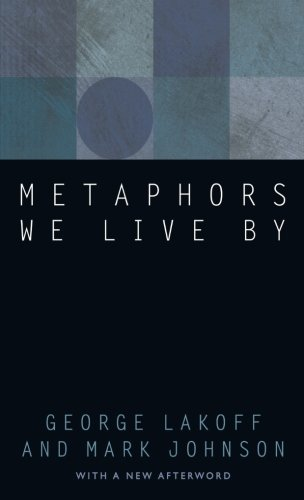 Metaphors We Live By by University of Chicago Press
