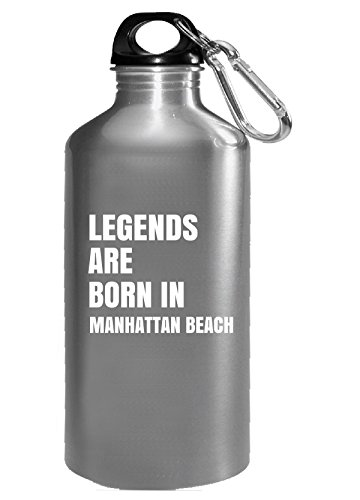 Legends Are Born In Manhattan Beach Cool Gift - Water Bottle