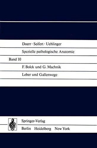 Leber und Gallenwege (Spezielle pathologische Anatomie) (German Edition)
