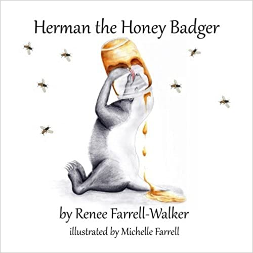 Book Herman the Honey Badger by Ms Renee Farrell-Walker (2016-07-31)
