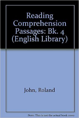 Reading comprehension passages bk 4 english library roland john reading comprehension passages bk 4 english library roland john 9780003701043 amazon books ibookread ePUb
