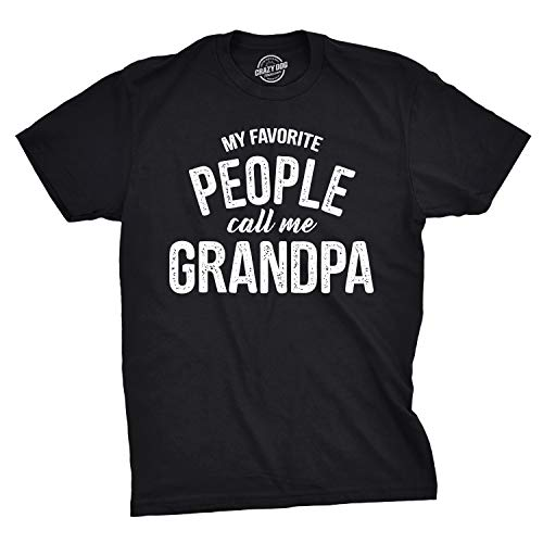 Mens My Favorite People Call Me Grandpa Tshirt Funny Fathers Day Tee for Guys (Black) - L - New Grandpa T-shirt