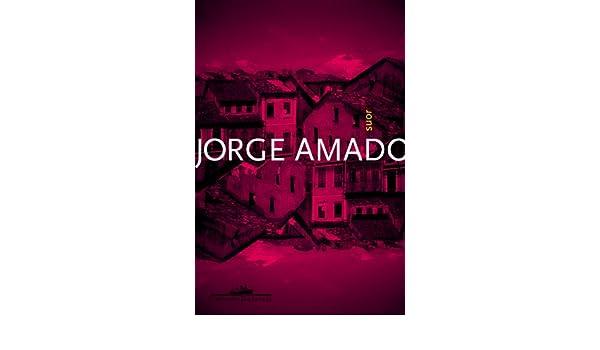 Suor (Em Portugues do Brasil): Jorge Amado: 9788535917925: Amazon.com: Books