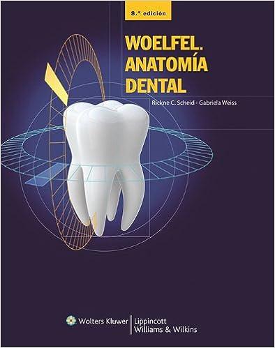 Woelfel. Anatomía dental (Spanish Edition): 9788415419617: Medicine ...
