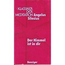 Der Himmel ist in dir (Klassiker der Meditation) (German Edition)