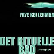 Det rituelle bad (Peter Decker og Rina Lazarus 1) | Faye Kellerman