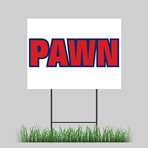 """12""""x18"""" Pawn Store Yard Sign Retail Buy Sell Trade Outdoor Vinyl Sign"""
