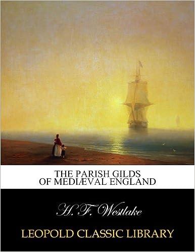 Book The Parish gilds of mediæval England