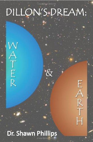 Dillon's Dream: Water & Earth