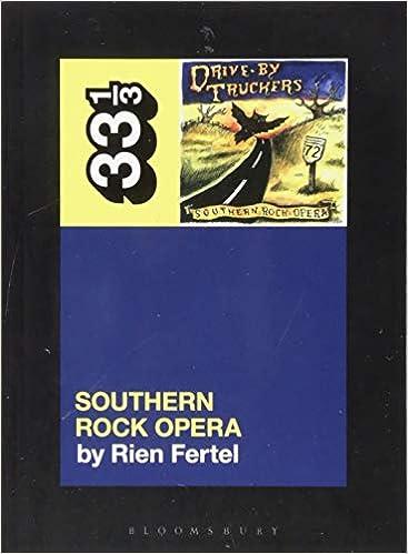 Drive-By Truckers' Southern Rock Opera (33 1/3): Rien Fertel