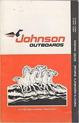1981 JOHNSON OUTBOARD 50 & 60 HP MODELS OWNERS/OPERATOR