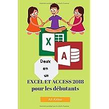 Deux en un: Excel et Access 2018 pour les débutants