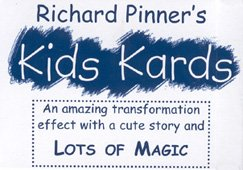 Kit Pinner (MMS Kids Kards by Richard Pinner - Trick)