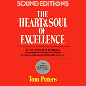 The Heart and Soul of Excellence Audiobook